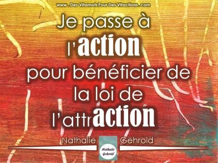 Une des meilleures affirmations positives puissantes: Je passe à l'action pour bénéficier de la loi de l'attraction